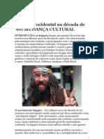 O mundo ocidental na década de 60 hippies