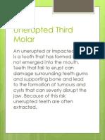 Unerupted Third Molar