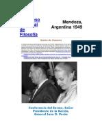 Primer Congreso Nacional de Filosofía- Conferencia del Excmo. Señor Presidente de la Nación, General Juan D. Perón