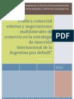 6 Soltz Hernan, La pol+¡tica comercial argentina en las +¦ltimas d+®cadas rasgos salientes y determinantes dom+®sticos, Investigador Adjunto FLACSO Arge