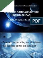 7 Abr 2013 Atributos Naturales Dios Inmutabilidad