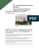 09-04-2013 Puebla noticias - Fortalece RMV en Tecamachalco servicios de salud y educación.pdf