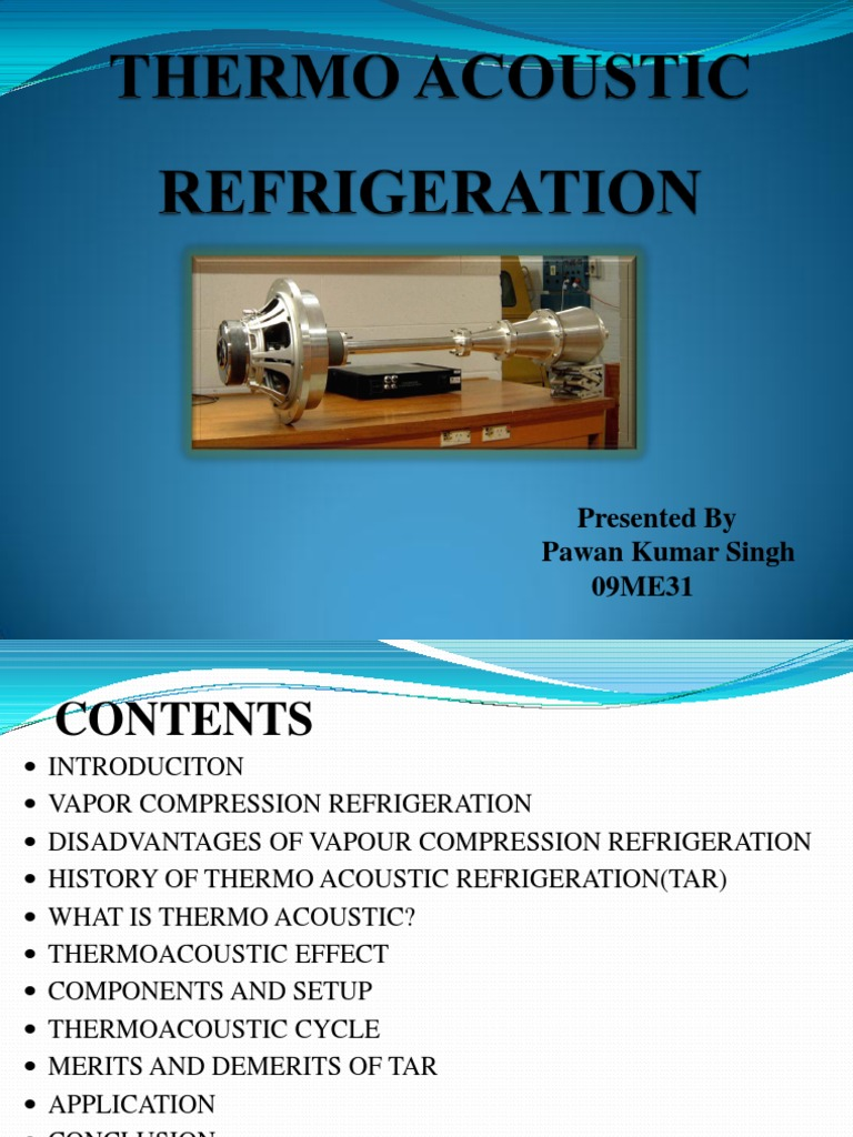 thermoacoustic refrigeration ppt gas compressor refrigeration