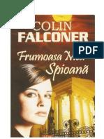 127154693 98024502 Colin Falconer Frumoasa Mea Spioana v1 0