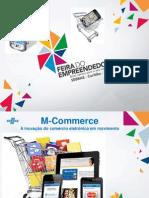 M_Commerce _feira Do Empreendedor.ppt