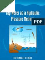 Tap Water as a Hydraulic Pressure Medium (2001)