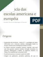 Influência das escolas americana e européia no Jornalismo