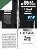 Mircea Vulcanescu -Ultimul Cuvant