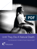 MA Until They Die a Natural Death (Childrens Law Ctr, 2009)