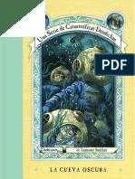 Una Serie de Eventos Desafortunados - 11 - La Cueva Oscura