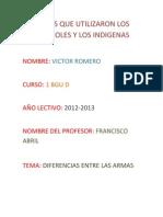 ARMAS QUE UTILIZARON LOS ESPAÑOLES Y LOS INDIGENAS