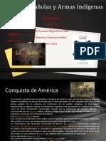Armas Españolas y Armas Indígenas