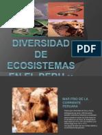 Diversidad de ecosistemas en el peru ¡¡