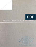 Dr. Jose Delgado - Physical Control of the Mind (Complete)