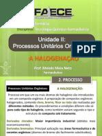 Processos Unitarios Organicos HALOGENAção