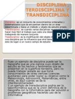 Disciplina , Interdisciplina y Transdiciplina