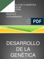 DESARROLLO DE LA GENÉTICA