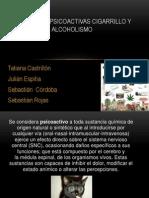 Sustancias Psicoactivas Cigarrillo y Alcoholismo