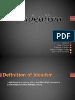Idealism Report