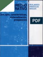 El Derecho Administrativo - Rolando Pantoja Bauza