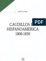 9.2.a Caudillos en Hispanoamerica, 1800-1850 - John Lynch