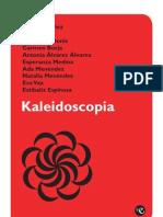 Kaleidoscopia (2)