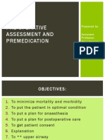 Pre-Operative Assessment and Premedication