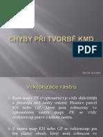 Chyby při tvorbě KMD
