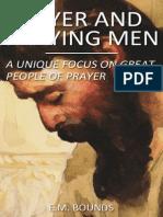 Prayer and Praying Men