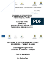 Screening Pentru Prevenirea Cancerului de Col Uterin Citologie