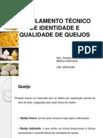 Regulamento Tecnico de Identidade e Qualidade de Queijos
