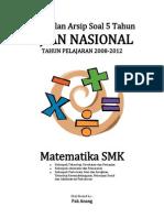 Kumpulan Arsip Soal 5 Tahun UN Matematika SMK 2008 - 2012.pdf