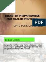 Kesiapsiagaan Bencana Untuk Ptgs Kes