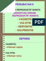 Vaginitis Vulvitis Servisitis Salpingitis