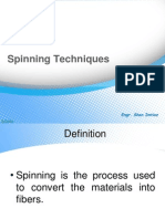 Spinning Techniques
