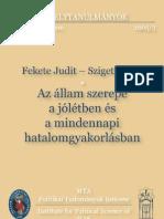 Fekete Judit, Szigeti Péter - Az állam szerepe a jólétben és a mindennapi hatalomgyakorlásban