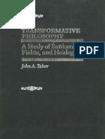 Transformative Philosophy a Study of Sankara Fichte and Heidegger