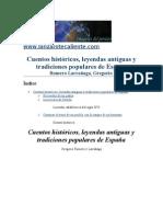 Cuentos históricos, leyendas antiguas y tradiciones populares de España- Gregorio Romero Larrañaga