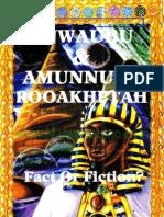 Nuwaubu & Amunnubi Rooakhptah - Fact or Fiction(Cut)