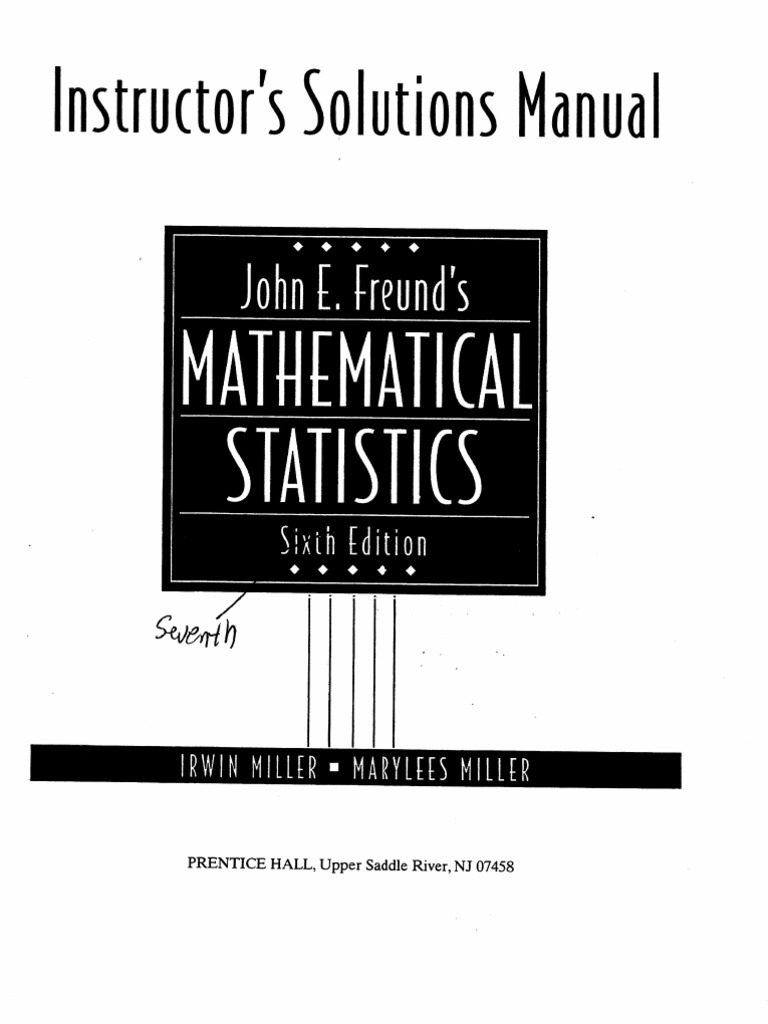 Mathematical Statistics with Applications Solution Manual