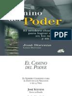 El Camino Del Poder_ El Sendero Chamanico Para Lograr El Exito en Los Negocios y en La Vida (Perenne - Stevens, Jose