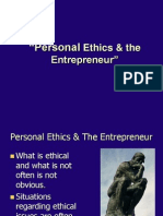 Personal Personal Ethics and the Entrepreneur Ethics and the Entrepreneur
