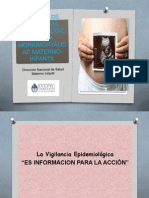 Sistema de Vigilancia Epidemiologica de La Morbimortalidad Materno-Infantil