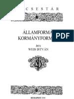 Weis István - Államformák és kormányformák