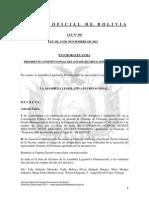 Ley 308 Aprobación del Préstamo suscrito entre Bolivia y la CAF destinados a financiar el