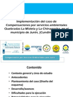 Compensación por servicios ambientales, microcuencas La Mistela y La Chinagocha, Junín, Cundinamarca