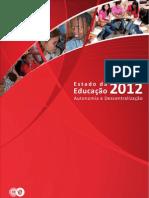conselho nacional de educação 2013_o estado da educação 2012, autonomia e descentralização