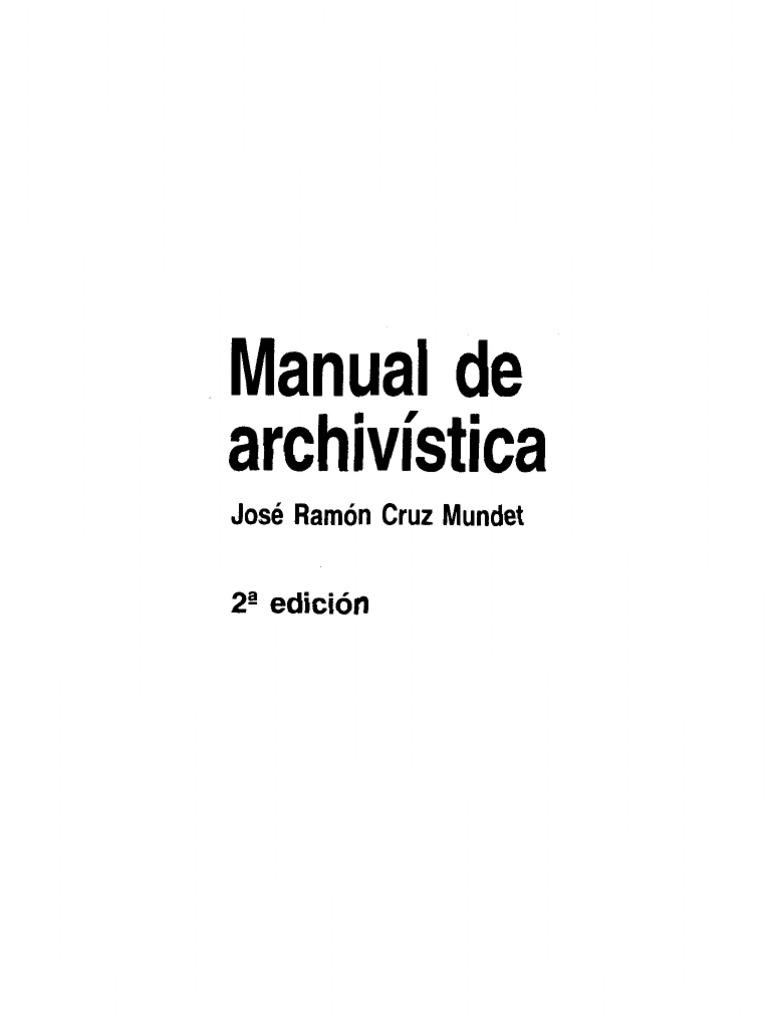 Manual de Archivistica - Cruz Mundet