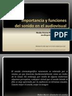 Importancia y Funciones Del Sonido en El Audiovisual.ppt