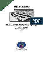 1979 - Blas Matamoro _ Diccionario Privado de Jorge Luis Borges